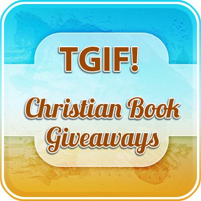TGIF Christian Book Giveaways