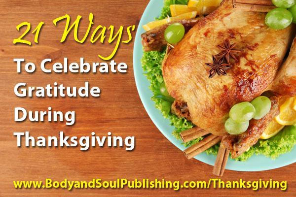 21 Ways to Celebrate Gratitude During Thanksgiving This Holiday Season