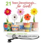 21 Teen Devotionals...For Girls