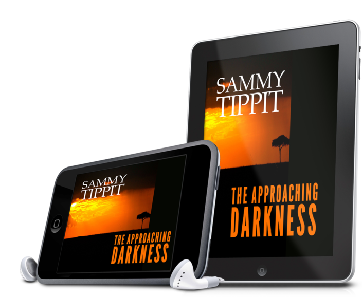 The Approaching Darkness by Sammy Tippit