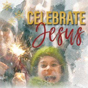 Celebrate Jesus